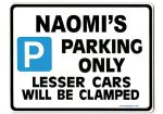 NAOMI'S Personalised Parking Sign Gift | Unique Car Present for Her |  Size Large - Metal faced